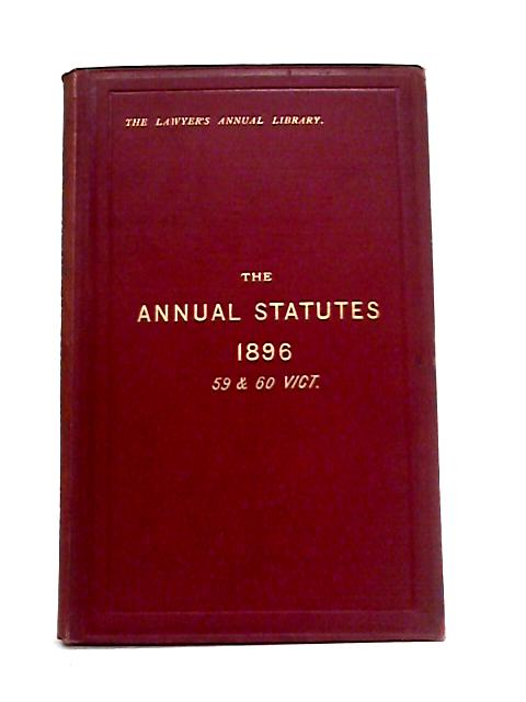 Statutes of Practical Utility Passed in 1896 By J.M. Lely