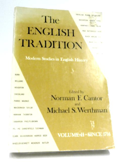 The English Tradition: Vol. II By Norman F. Cantor & Michael S. Werthman
