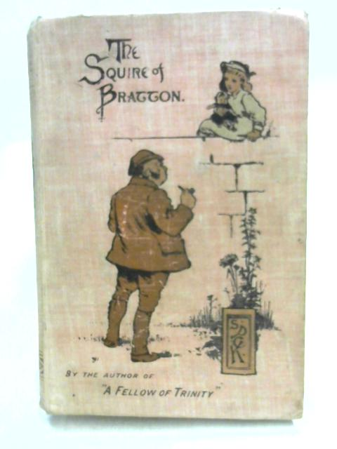 The Squire of Bratton By Unknown