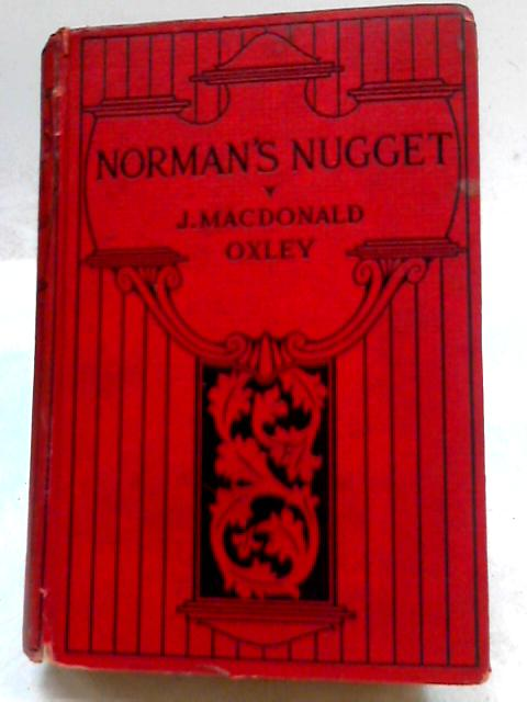 Norman's Nugget by James Macdonald Oxley