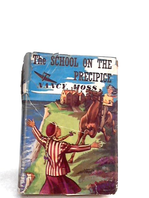The school on the precipice By Moss, Nancy