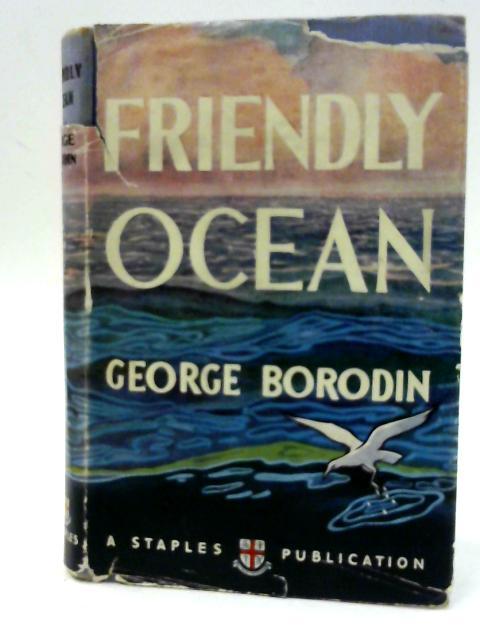 Friendly Ocean By George Borodin