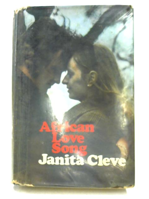 African Love Song By Janita Cleve