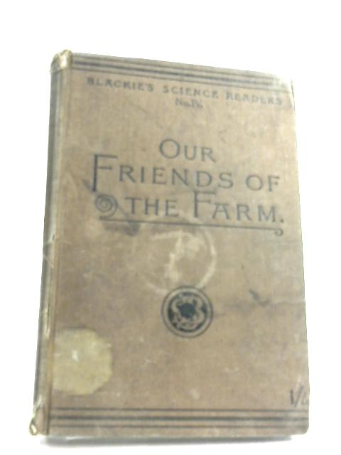 Our Friends Of The Farm By Theodore Wood