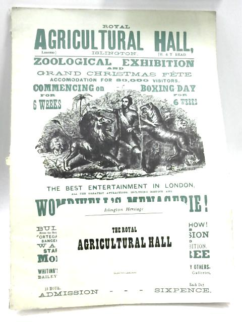 The Royal Agricultural Hall (Islington Heritage) by Islington Libraries
