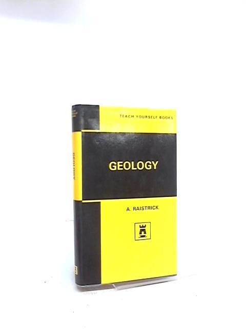 Teach Yourself Geology by A. Raistrick