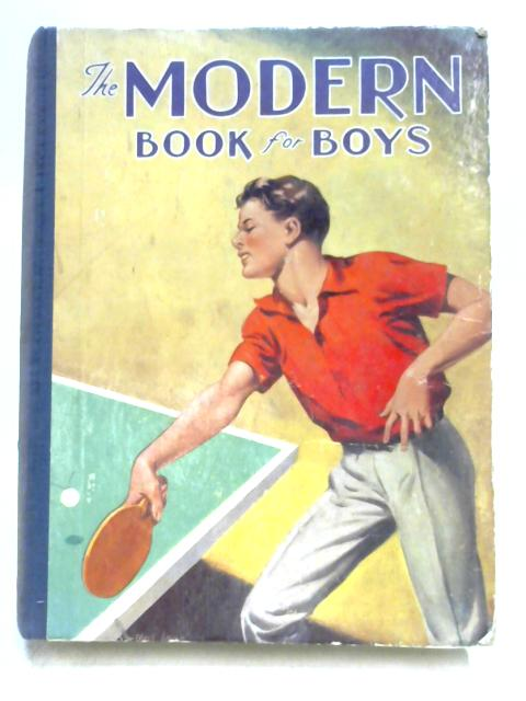 The Modern Book for Boys By Various