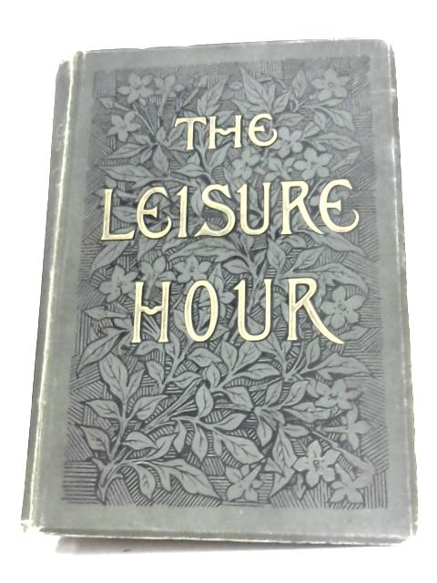 The Leisure Hour 1889 by Various