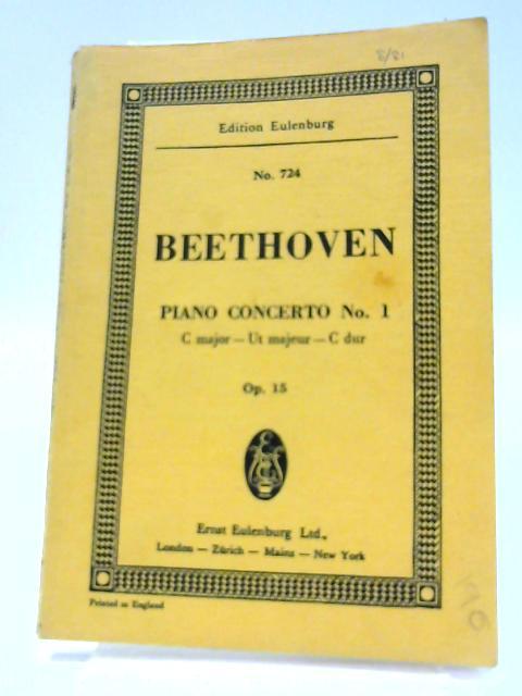 Beethoven. Piano concerto No. 1. C major - Ut majeur - C dur. Op. 15. Edition Eulenburg No. 724. By Unknown