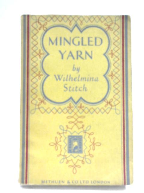 Mingled Yarn By Wilhelmina Stitch