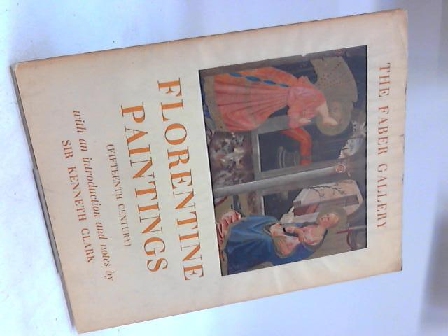 Florentine Paintings Fifteenth Century By Sir Kenneth Clark