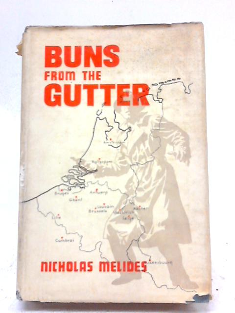 Buns From The Gutter By Nicholas Melides