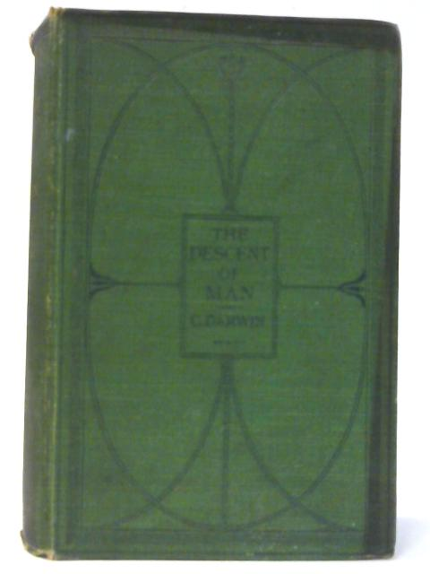 The Descent of Man, and Selection in Relation to Sex. Second Edition, Revised and Augmented. Thirty-third Thousand. With Illustrations. by Darwin, Charles