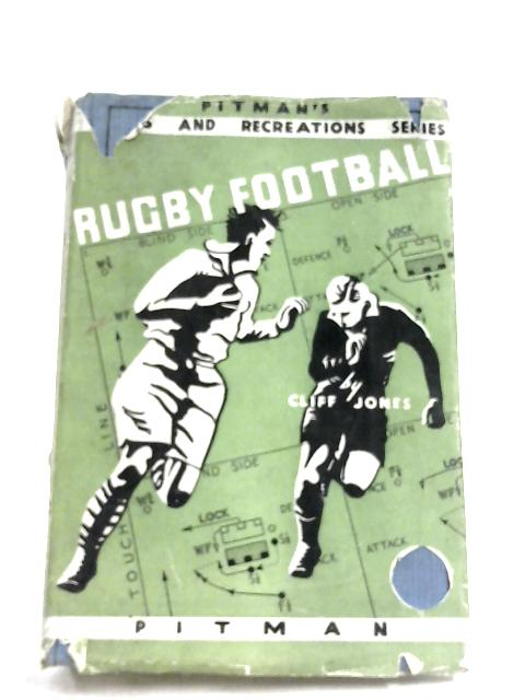 Rugby Football By Clifford W. Jones
