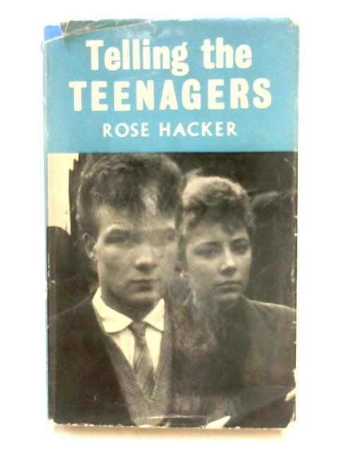 Telling the Teenagers by R. Hacker