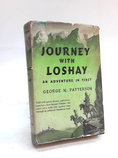 Journey With Loshay By George N. Patterson