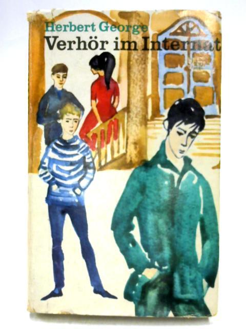 Verhor Im Internat By Herbert George