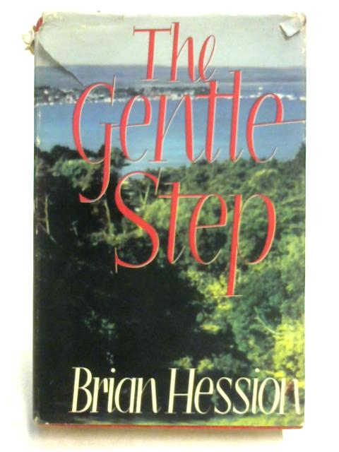 The Gentle Step By Brian Hession