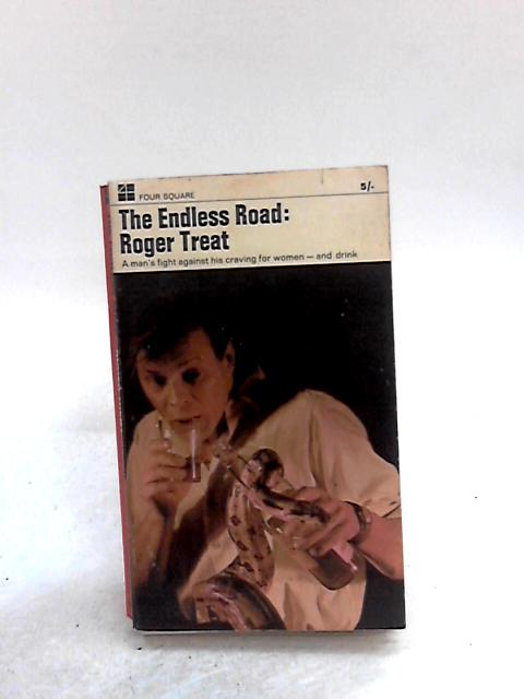 THE ENDLESS ROAD By TREAT, ROGER
