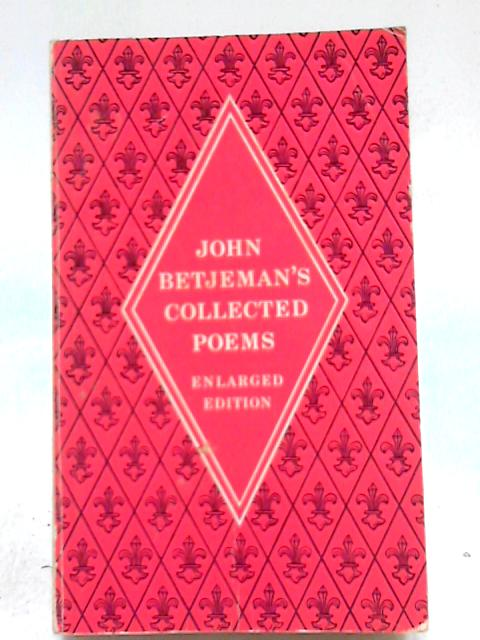 Collected Poems: With an Index of First Lines By John Betjeman