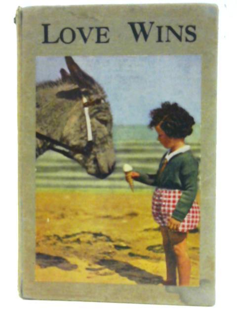 Love Wins [Seek Me Early Series] By Anon
