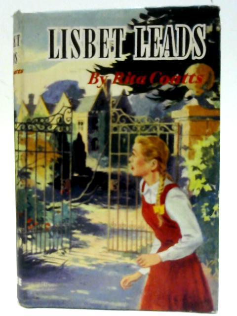 Lisbet Leads by Rita Coatts