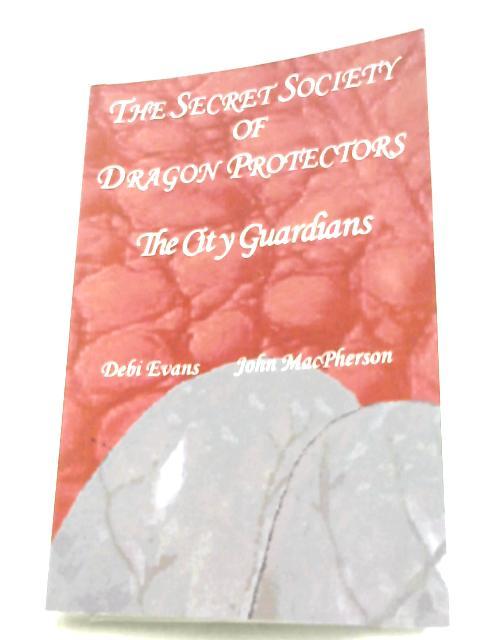 The City Guardians (Secret Society of Dragon Protectors, Book 4) By Debi Evans