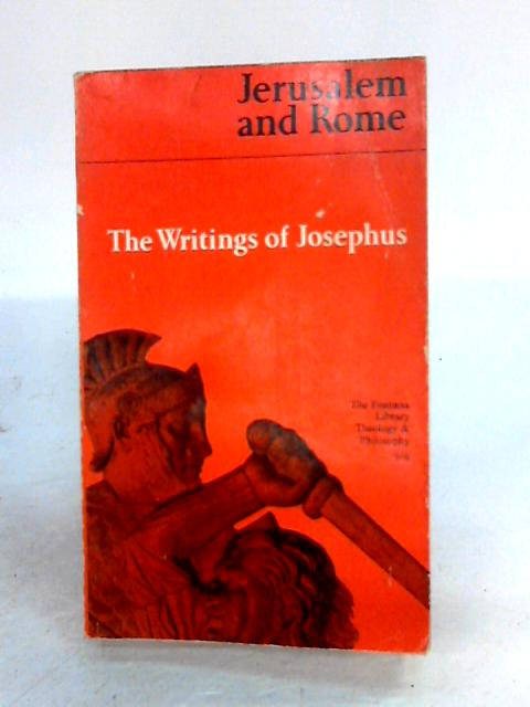 Jerusalem and Rome : The Writings of Josephus By Nahum N. Glatzer