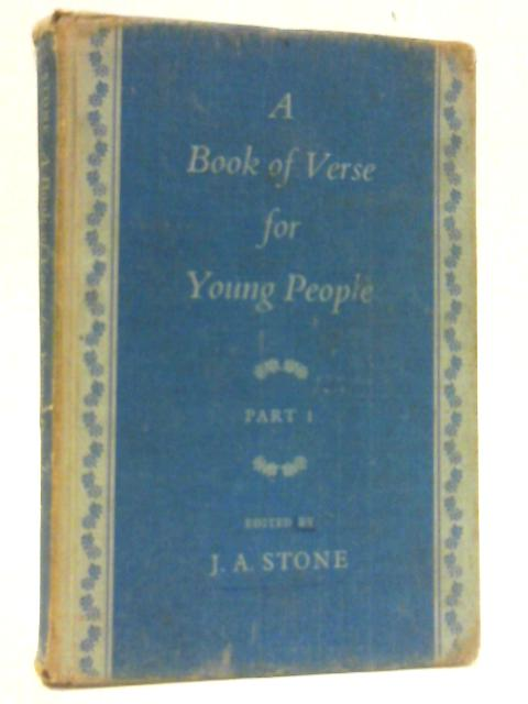 A Book of Verse For Young People Part 1 By James Alfred Stone