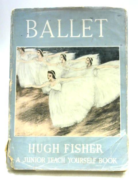 Ballet By Hugh Fisher