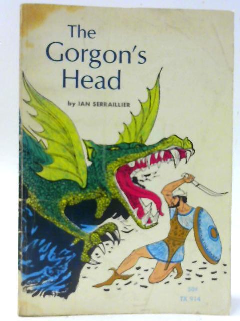 The Gorgon's Head By Ian Serraillier