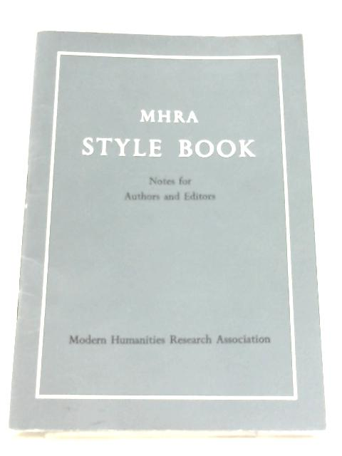 MHRA Style Book By A. S. Maney & R. L. Smallwood