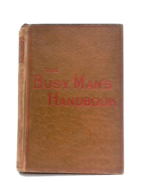The Busy Man's Hand-Book By William Ralston Balch