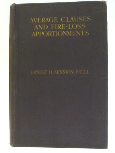 Average Clauses and Fire-Loss Apportionments By Ernest H. Minnion