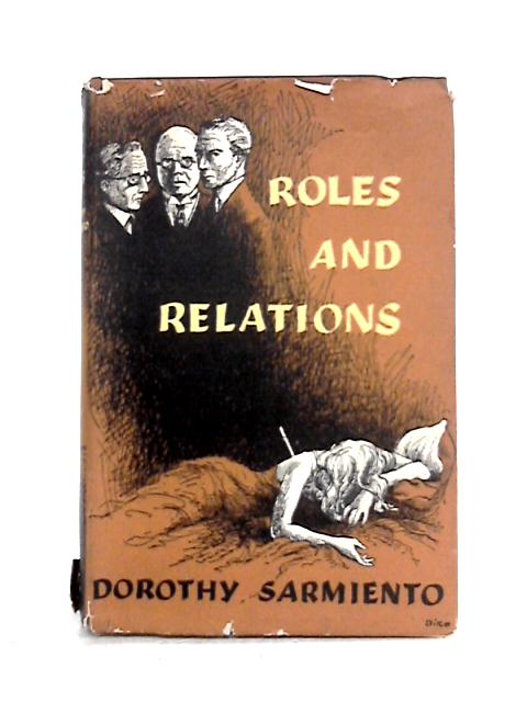 Roles and Relations By Dorothy Sarmiento