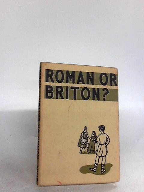 Roman or briton? By L. f. hobley