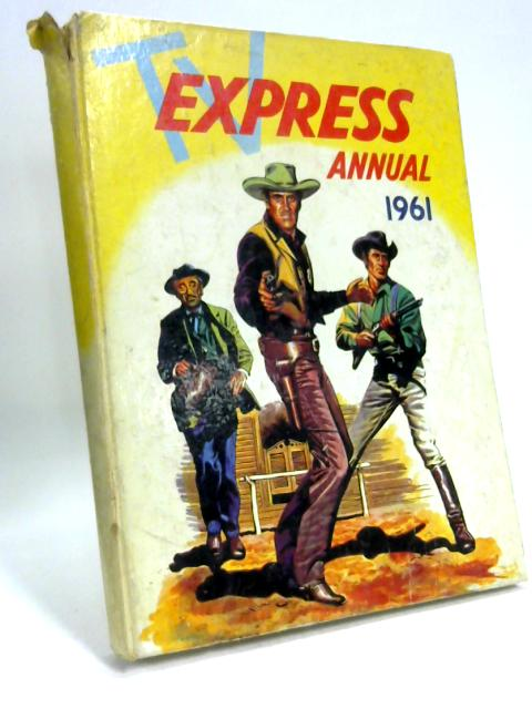 Tv Express Annual 1961 By Various