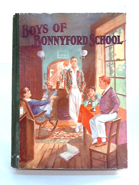 The Boys of Bonnyford School By Wingrove Wilson