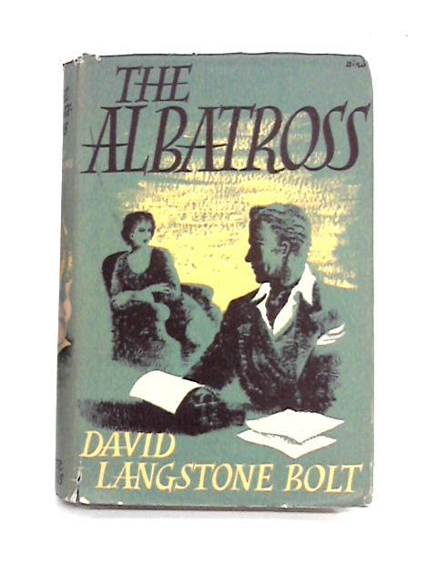 The Albatross By David Langstone Bolt