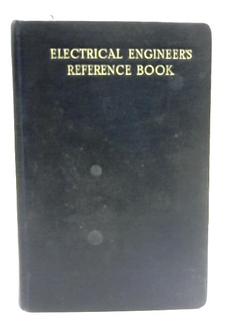 The Electrical Engineers Reference Book By Anon