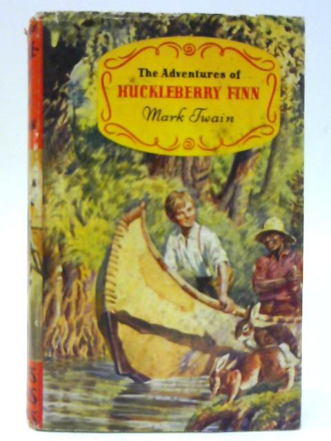The Adventures of Huckleberry Finn by Twain, Mark
