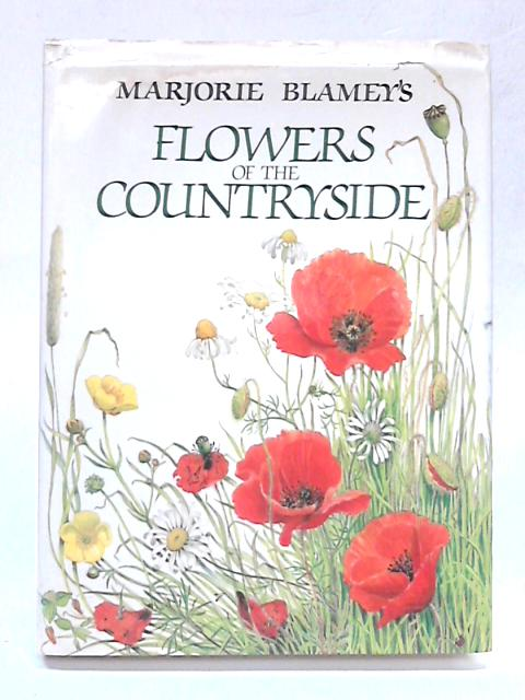 Flowers of the Countryside By Marjorie Blamey