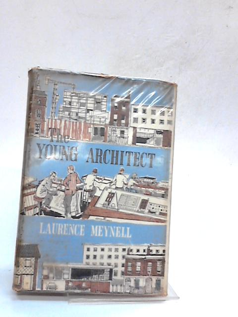 The Young Architect by Laurence Meynell