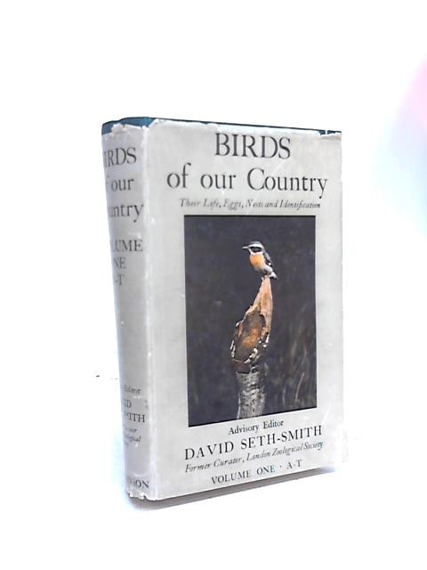 Birds of Our Country Volume 1 A-T by David Seth-Smith