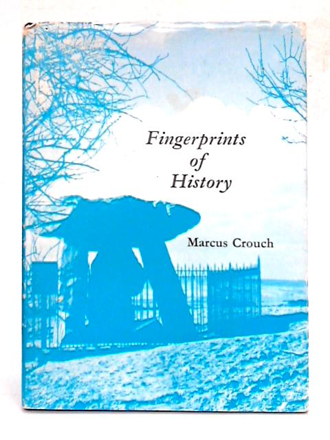 Fingerprints of History By Marcus Crouch