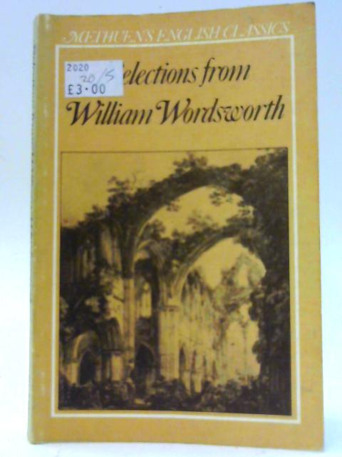 Selections from Wordsworth, Poetry and Prose By Ivor Evans (Ed.)