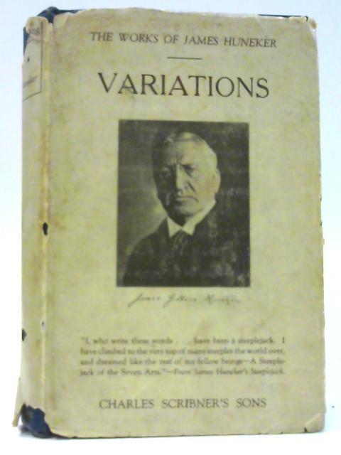 Variations: Literary & Musical Studies. By Huneker, James.