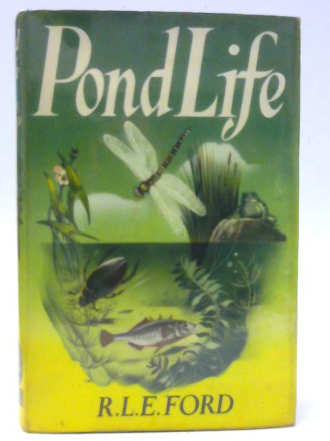 Pond Life by Ford, R.L.E