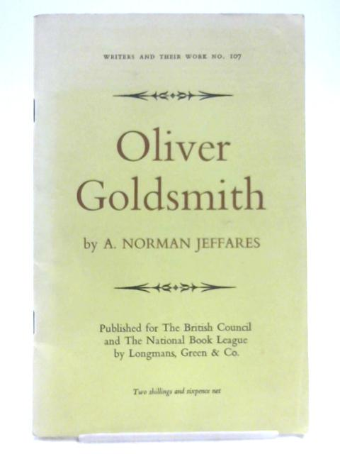 Oliver Goldsmith By Alexander Norman Jeffares