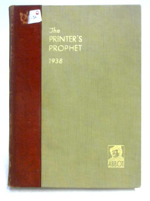 The Printer's Prophet 1938 By Unknown